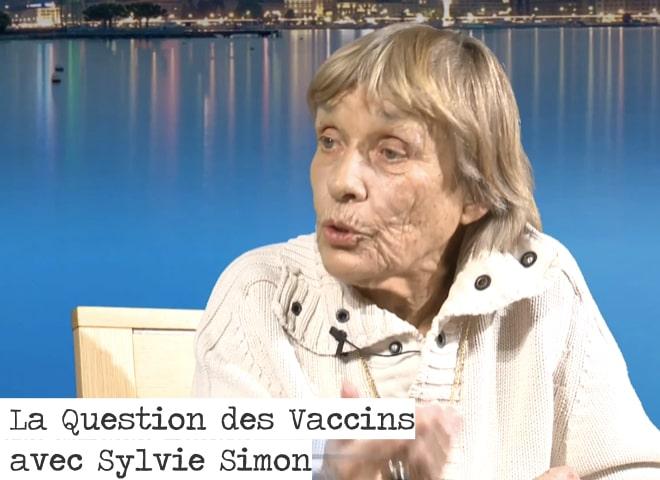 La question des vaccins avec Sylvie Simon