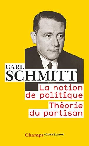 La notion de politique par Carl Schmitt