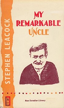 """Livre """"My Remarkable Uncle"""" de Stephen Leacok"""