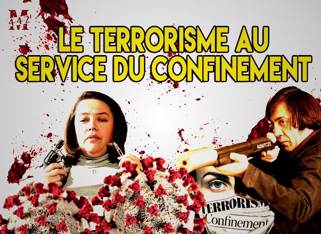 Le terrorisme au service du confinement