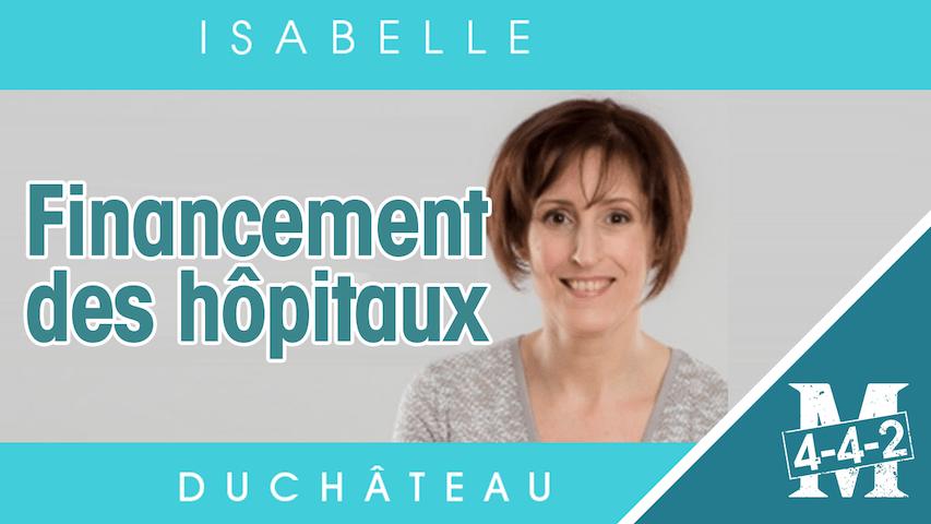 Le financement des hôpitaux par Isabelle Duchâteau