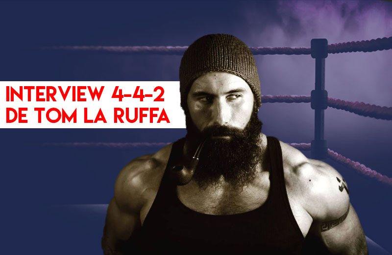 Interview 4-4-2 avec le champion du monde Tom La Ruffa : «2021 est le début de la chute de ce système»