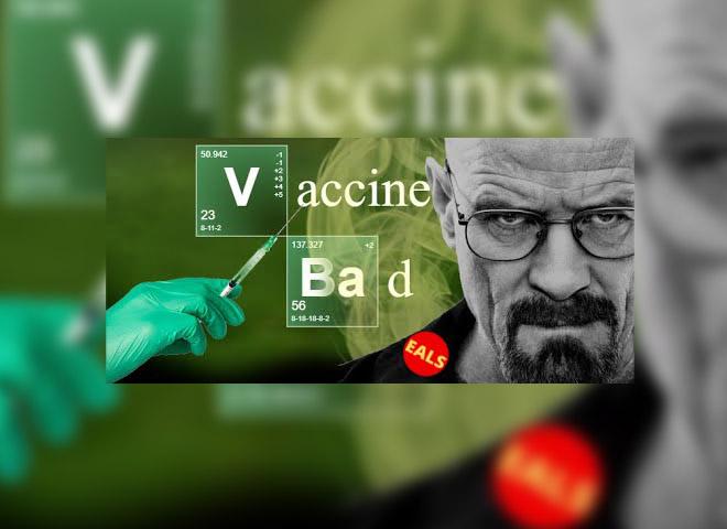 De Breaking Bad à Vaxxine Bad