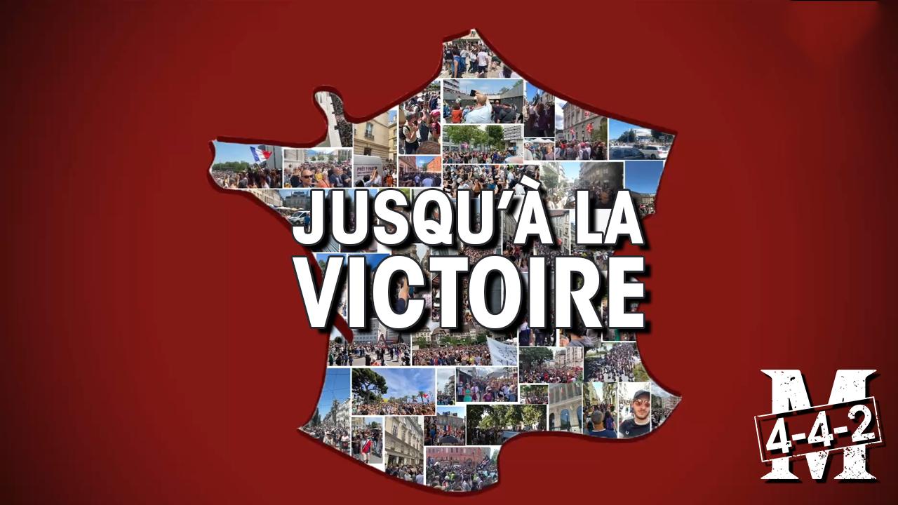 Montage en 4-4-2 : Les manifestations de la France entière jusqu'à la victoire