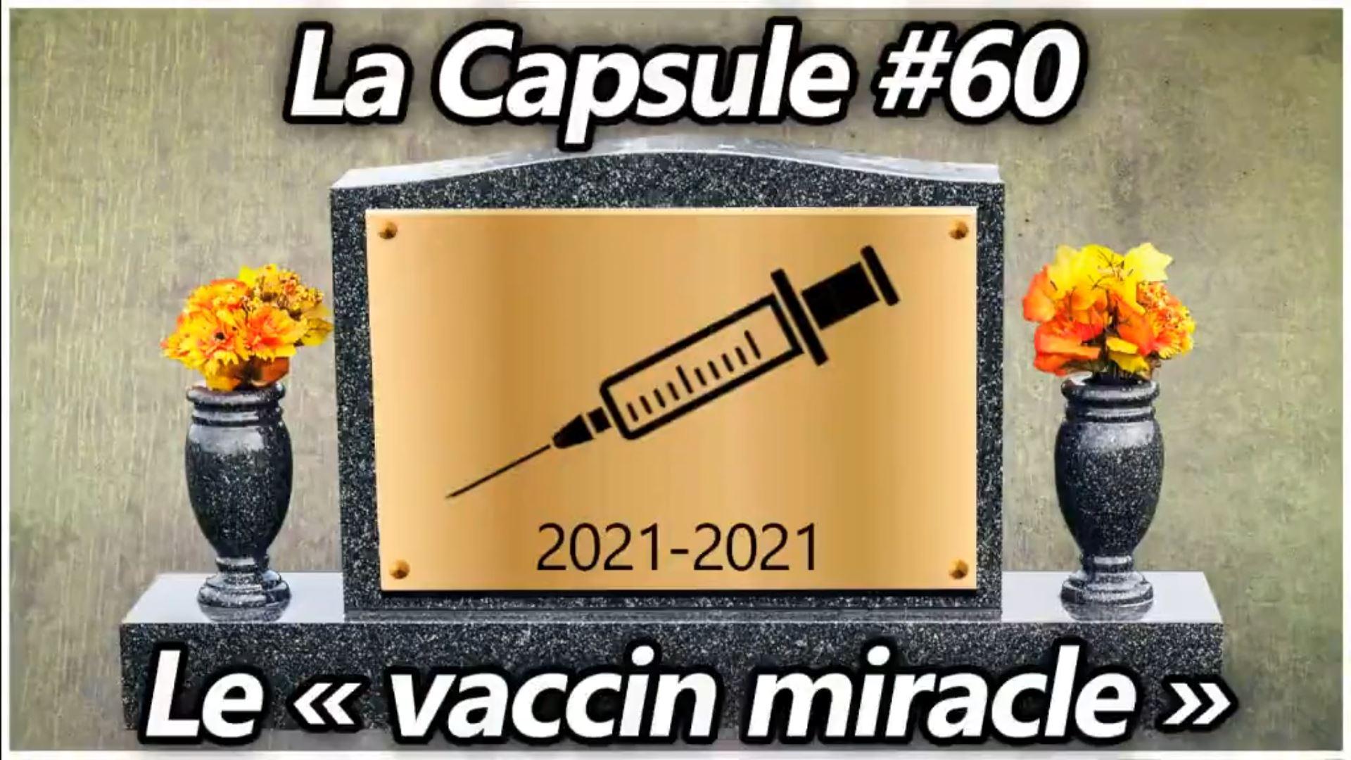 La Capsule #60 – Le vaccin miracle